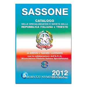 AA.VV., Sassone 2012, Catalogo delle Specializzazioni e Varietà della Repubblica Italiana e Trieste, vol. 5, Milano 2011