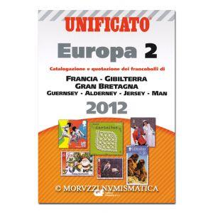 AA.VV., Unificato Europa 2, Catalogazione e quotazione dei francobolli di Francia, Gibilterra, Gran Bretagna, Guernsey, Alderney, Jersey, Man, 2012