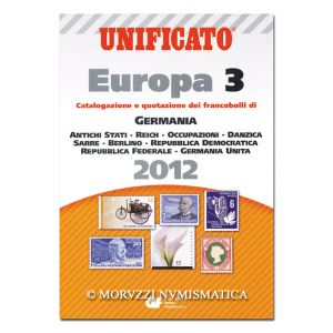 AA.VV., Unificato Europa 3, Catalogazione e quotazione dei francobolli di Germania, 2012