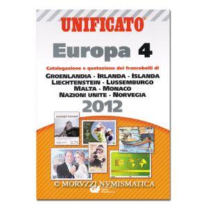 AA.VV., Unificato Europa 4, Catalogazione e quotazione dei francobolli di Groenlandia, Irlanda, Islanda, Liechtenstein, Lussemburgo, Malta, Monaco, Nazioni Unite, Norvegia, 2012
